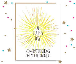 congrats on your divorce card congratulations cards fourletterwordcards