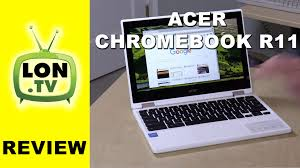amazon black friday chromebook acer chromebook r11 review 2 in 1 chromeos laptop with tablet