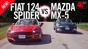 fiat spider vs miata fiat 124 spider versus mazda mx 5 review road test 4k youtube