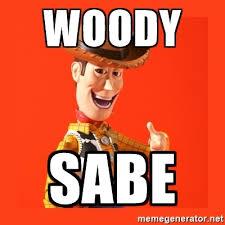 Woody Meme Generator - woody sabe creepy woody meme generator