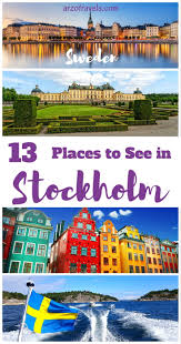 best things to do in stockholm in 3 days stockholm sweden