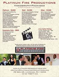 Wedding Videography Prices Platinum Fire Productions Lawrence Pa Wedding Videography