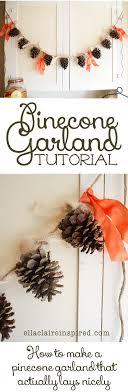 pinecone garland best 25 pinecone garland ideas on pinecone crafts