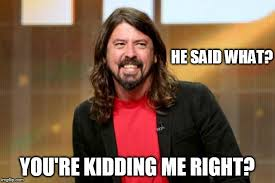 Define A Meme - dave grohl memes imgflip
