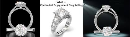 cathedral setting what is the cathedral engagement ring setting