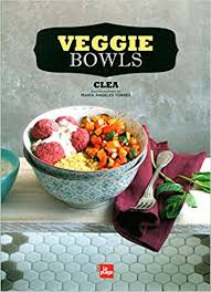 la cuisine de clea veggie bowls amazon co uk clea angeles torres