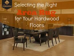 selecting the right area rug for your hardwood floors