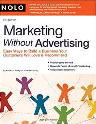 marketing without advertising easy ways to build a business your