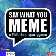 Say What You Meme - even toys and games import and wholesale of board and card games