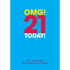 21st birthday card omg 21 today find me a gift