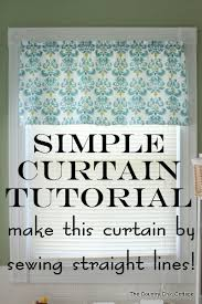 Curtain Patterns To Sew How To Make Curtains A Super Simple Straight Line Sewing Tutorial