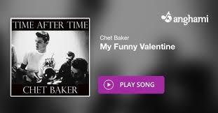 chet baker my funny valentine 77 best music chet baker images on