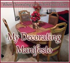 Blessings Unlimited Home Decor My Decorating Manifesto When Decorating Can Be For God U0027s Glory