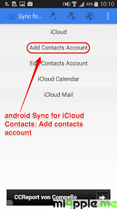 icloud to android android how to sync icloud contacts with android phones and