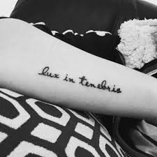 latin typography tattoo new tattoo i got today lux in tenebris latin for light in
