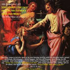 30th sunday of ordinary time b jesus christ the face of god