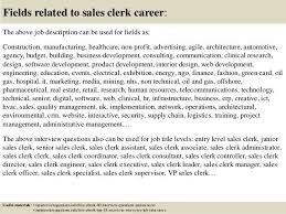 Clerk Job Description Resume Sales Clerk Job Description Sales Clerk Job Description Top