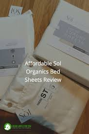 affordable sol organics bed sheets i read labels for you