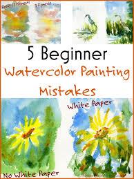 beginning watercolor painting 5 beginner watercolor painting mistakes watercolor painting lesson by photographer