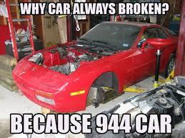 Broken Car Meme - why car always broken because race carbecause race car