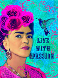 frida kahlo live with passion instant digital download print