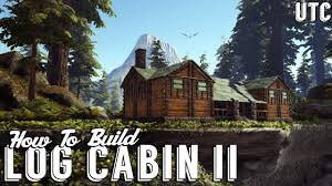 log cabin 2 ark building tutorial how to build a rustic