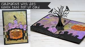 halloween raven background cardmaking with dies raven tree halloween pop up card youtube