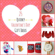 quirky valentineâ s day gifts