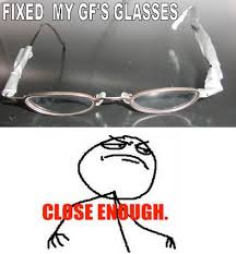 Broken Glasses Meme - my glasses are broken can you fix them imgur