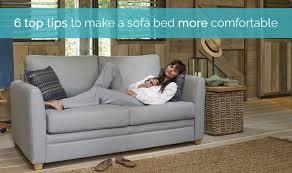 Comfortable Sofa Beds 6 Top Tips To Make A Sofa Bed Comfortable Sofa Bed Sofa Blog
