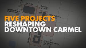 6 projects coming to downtown carmel