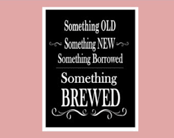 something something new something borrowed something brewed printable 5x7 sign you had me at merlot