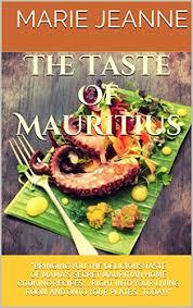 cuisine jeanne the taste of mauritius mauritian cuisine ebook jeanne kevin