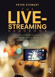 the live streaming handbook how to create live video for social