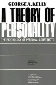 George Kelly Barnes A Theory Of Personality The Psychology Of Personal Constructs By