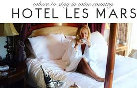 where to stay in healdsburg spotlight on hotel les mars