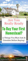 are you really ready to buy your first homestead moving from