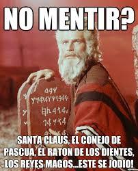 Memes De Santa Claus - moses meme no mentir santa claus el conejo de pascua el raton