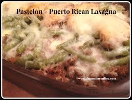 thanksgiving lasagna recipe pastelon puerto rican lasagna the quick version holidayhelper