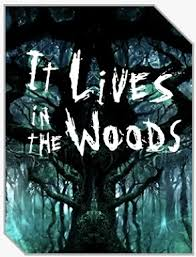 in the woods walkthrough choices it lives in the woods