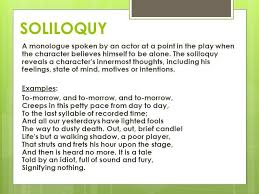 Examples Of Interior Monologue Soliloquy Example Monologues Vs Soliloquies Ppt Video Online