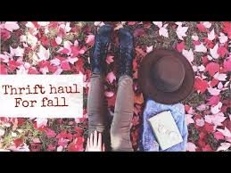 thrift haul fall fashion vintage home decor youtube
