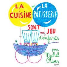 la cuisine de jeux la cuisine et la pâtisserie sont un jeu d enfants relié michel