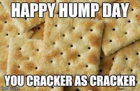 Cracker Memes - crackers imgflip