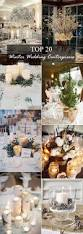 20 perfect centerpieces for romantic winter wedding ideas oh