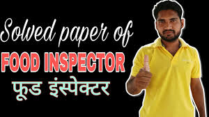 solved paper of food inspector store फ ड इ स प क टर