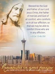 May The God Of All Comfort Please Pray For Las Vegas Shooting Victims St Malachi Parish