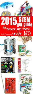 2015 stem gift guide for tweens and for 20
