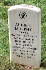 Most Decorated Soldier Of Ww2 Grave Of Audie Murphy Most Decorated Soldier Of Wwii Picture