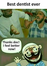 Feel Better Meme - dopl3r com memes best dentist ever thanks doc i feel better now